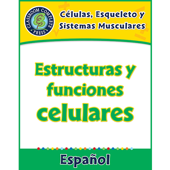 Células,Esqueleto y Sistemas Musculares:Estructuras y funciones celulares Gr.5-8