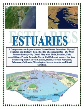 Estuaries: FULL VERSION:  Biology, Earth Sci, Geography (One of a KIND!)