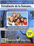 Estudiante de la Semana- Spanish Writing and Positive Incentive Activity