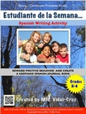 Estudiante de la Semana- Spanish Writing and Positive Ince