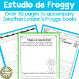 Estudio de Froggy ~ for Jonathan London's Froggy books in Spanish