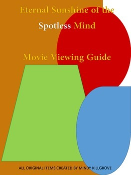 Eternal Sunshine of the Spotless Mind: Viewing Guide