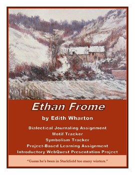 Ethan Frome: Dialectical Journal, Project-Based Learning Unit, Mini-Lessons