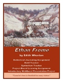 Ethan Frome: Dialectical Journal, Project-Based Learning U