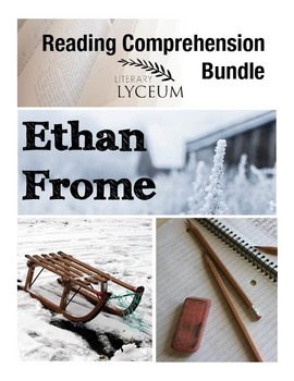 Ethan Frome Reading Comprehension Bundle