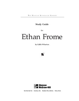 Ethan Frome  Study Guide