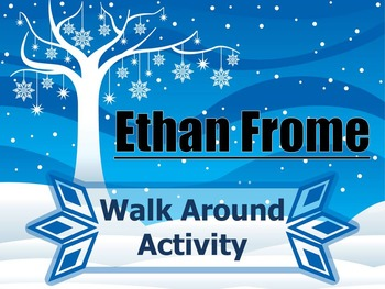 Ethan Frome Walk Around Activity