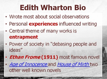 Ethan Frome and Edith Wharton Background Presentation
