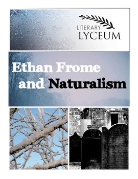 Ethan Frome and Naturalism