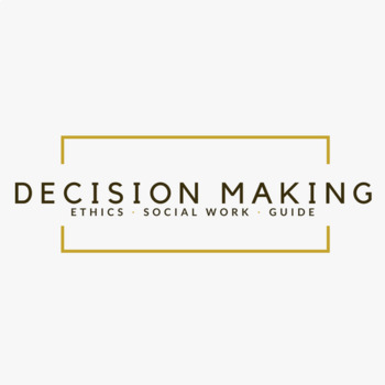 Ethical Decision Making - School Social Work