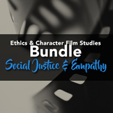 Ethical Film Study Bundle: Social Justice & Empathy