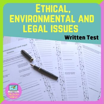 Ethical, environmental and legal issues test