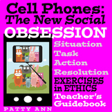 Ethics Civics: CELL PHONES > The New Social OBSESSION ~ Guidebook + Activities