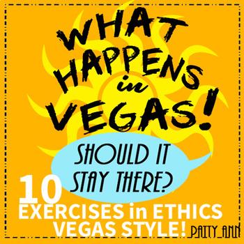 Ethics Civics: What Happens in Vegas!  >10 Morality Decision Making Exercises