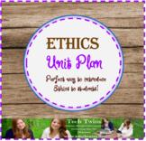 Ethics & Social Responsibility Unit-No Prep Needed!