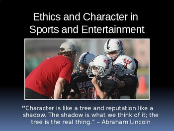 Ethics and Character in Sports & Entertainment