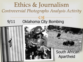 Ethics and Journalism - Controversial Photos Analysis Activity
