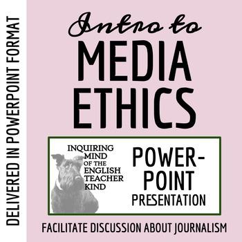 Ethics & Journalism PowerPoint (Mass Media)