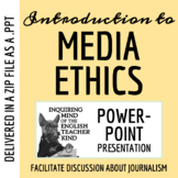 Ethics & Journalism PowerPoint & Google Slideshow (Mass Media)