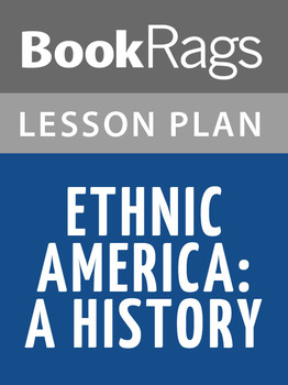 Ethnic America: A History Lesson Plans