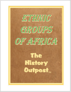 Ethnic Groups of Africa Graphic Organizer