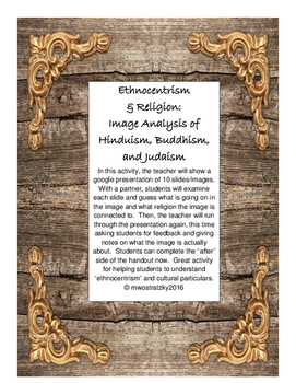 Ethnocentrism and Religion:  Image Analysis Common Core Activity