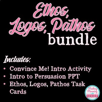 Ethos, Logos, Pathos Bundle