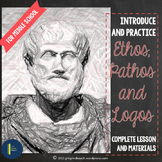 Ethos Pathos Logos Lesson Plan and Student Practice