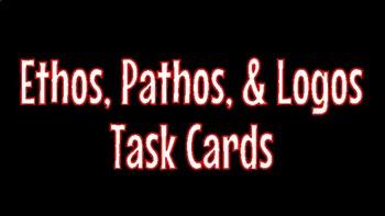 Ethos, Pathos, & Logos Task Cards