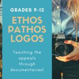 Ethos, Pathos, Logos: Teaching the Appeals through Documentaries
