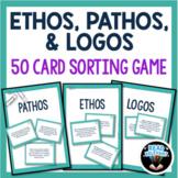 Ethos, Pathos, and Logos Rhetorical Appeals Sort : 50 Card Sorting Activity