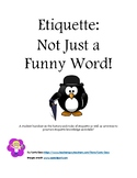 Etiquette: Not Just a Funny Word!