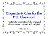 Etiquette and Rules for the ESL Classroom