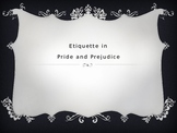 Etiquette in Pride and Prejudice powerpoint