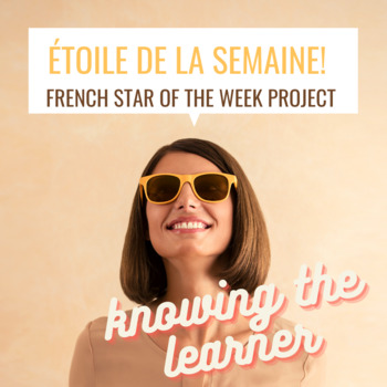 """Etoile de la Semaine (French """"Star of the Week"""" Project"""