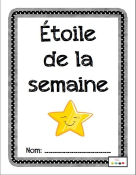 Étoile de la semaine/French Immersion Star Student Project