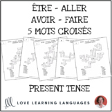 Être - Aller - Avoir - Faire - 5 Crossword Puzzles - Present Tense