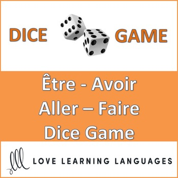 Être - Aller - Avoir - Faire Dice Game - 6 Tenses - Jeu de Dès