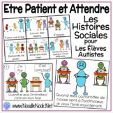 Etre Patient et Attendre- Les Histoires Sociales Pour Les Élèves Autistes