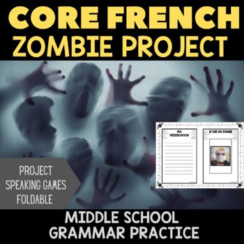 Être + Adjectives:  Zombie Project for Middle School FSL