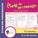 Étude des personnages 1e à 3e année : activités d'analyse littéraire