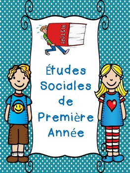 Etudes Sociales de Premiere Année (Grade 1 Social Studies Dynamic Relations)