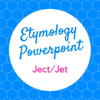 Etymology PowerPoint Ject/Jet (Throw)