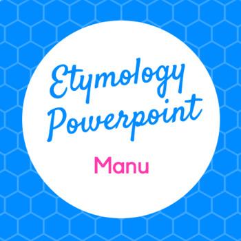Etymology PowerPoint Manu (Hand)