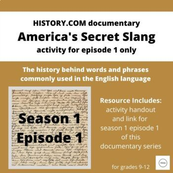 "Etymology using ""America's Secret Slang"" documentary on History.com * Sample"