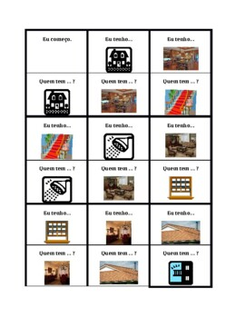 Casa (House in Portuguese) Eu tenho Quem tem