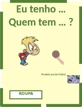Roupa (Clothing in Portuguese) Eu tenho Quem tem