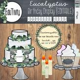 {Editable} Eucalyptus Birthday Display-Farmhouse Decor
