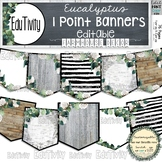 Eucalyptus Banners {Editable} Farmhouse Decor