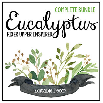 Eucalyptus & Green Leaf Classroom Decor - Farmhouse Decor **Growing Bundle**